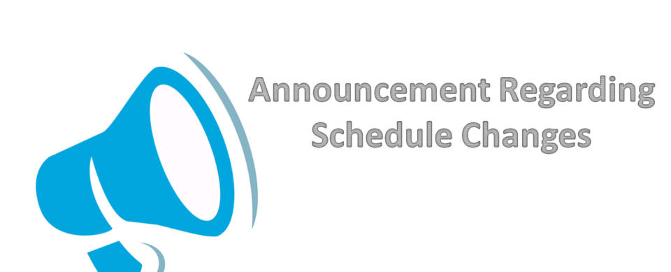 Schedule Change Announcement - March 2020